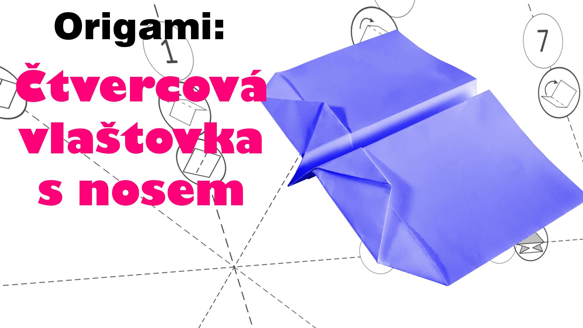 Čtvercová vlaštovka s nosem – Jak vyrobit vlaštovku z papíru