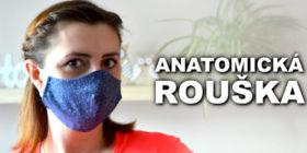 Jak ušít roušku - DIY anatomická rouška
