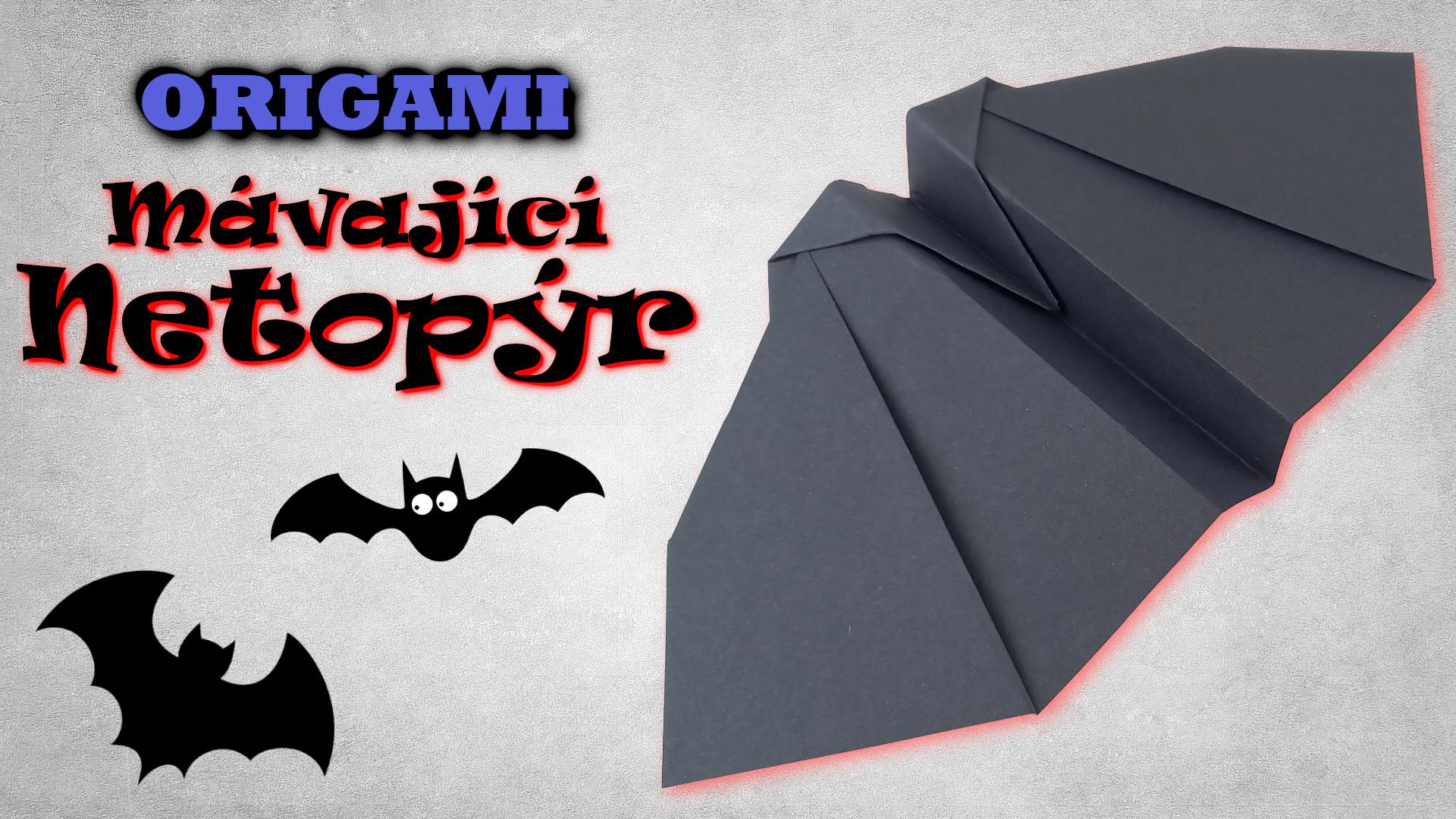 Origami netopýr - Papírový netopýr který MÁVÁ KŘÍDLY a LÉTÁ
