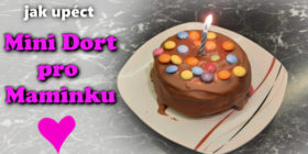 Jak upéct mini dort - recept na dort pro maminku