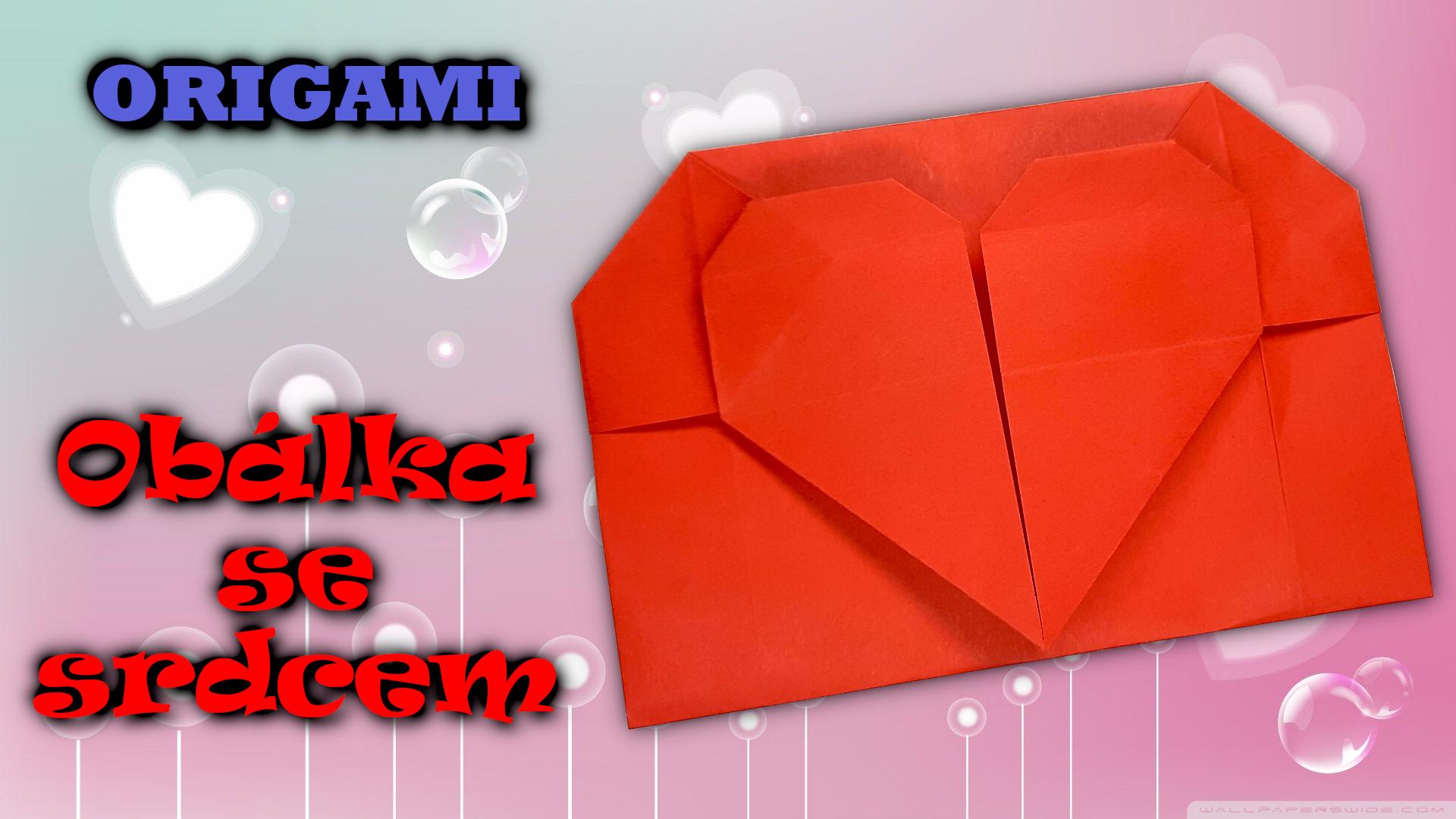 Origami obalka se srdcem k valentynovi - valentynske prani